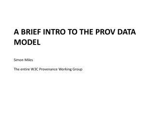 A Brief intro to the  prov  data model