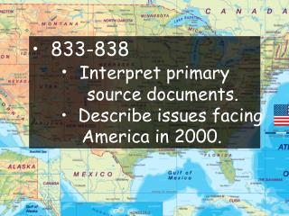 833-838 Interpret primary      source documents.   Describe issues facing