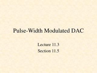 Pulse-Width Modulated DAC