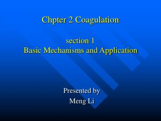 Chpter 2 Coagulation section 1 Basic Mechanisms and Application