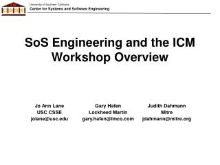 SoS Engineering and the ICM Workshop Overview