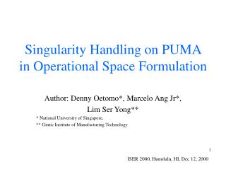 Singularity Handling on PUMA in Operational Space Formulation