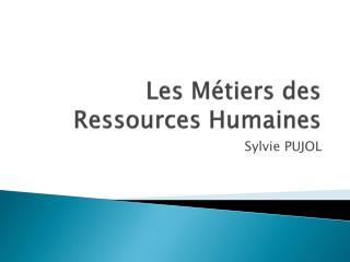 Les Métiers des Ressources Humaines