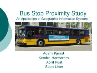 Bus Stop Proximity Study An Application of Geographic Information Systems