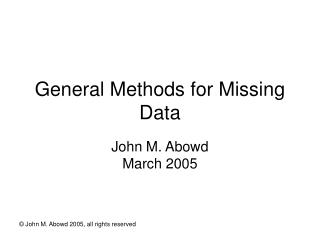 General Methods for Missing Data