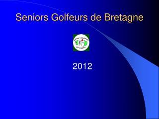 Seniors Golfeurs de Bretagne