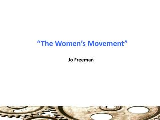 """The Women's Movement"""