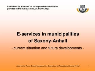 E-services in municipalities  of Saxony-Anhalt - current situation and future developments -