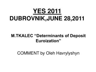 YES 2011 DUBROVNIK,JUNE 28,2011