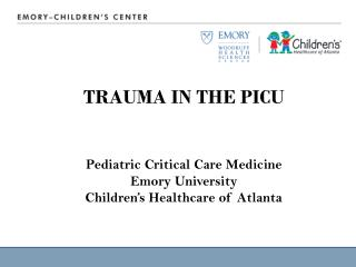 TRAUMA IN THE PICU