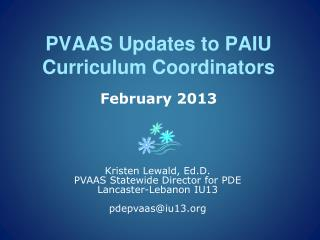 PVAAS Updates to PAIU Curriculum Coordinators