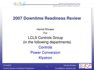 2007 Downtime Readiness Review