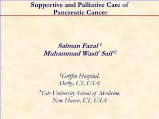 Supportive and Palliative Care of  Pancreatic Cancer