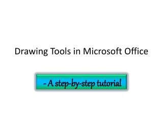 Drawing Tools in Microsoft Office