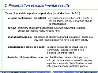 Types of scientific reports and periodics (reminder from ch. 3.1.)