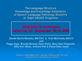 Sandie Barrie Blackley, MA/CCC  &  Vicki McCready, MA/CC