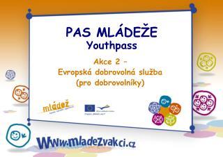PAS M LÁDEŽ E Youthpass