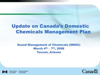 Update on Canada's Domestic Chemicals Management Plan
