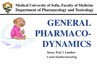 Medical University of Sofia, Faculty of Medicine Department of Pharmacology and Toxicology