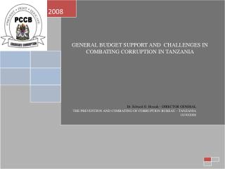 GENERAL BUDGET SUPPORT AND  CHALLENGES IN COMBATING CORRUPTION IN TANZANIA