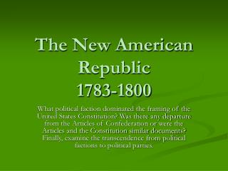The New American Republic 1783-1800