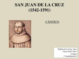 SAN JUAN DE LA CRUZ  (1542-1591)