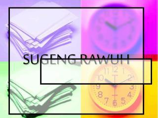 SUGENG RAWUH