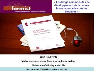 7es rencontres FORMIST –  Lyon le 14 juin 2007