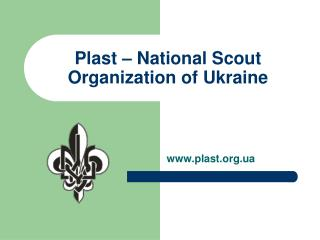 Plast – National Scout Organization of Ukraine