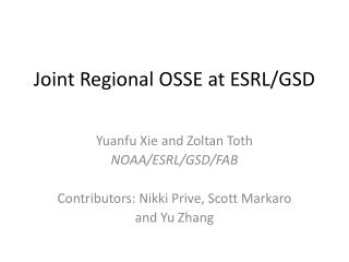 Joint Regional OSSE at ESRL/GSD