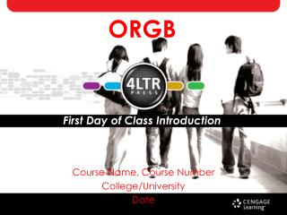 ORGB First Day of Class Introduction