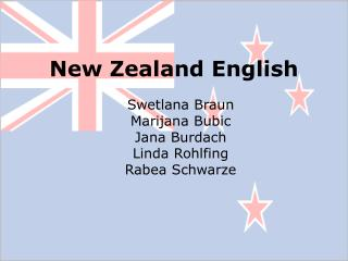 New Zealand English Swetlana Braun