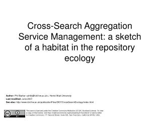 Cross-Search Aggregation Service Management: a sketch of a habitat in the repository ecology