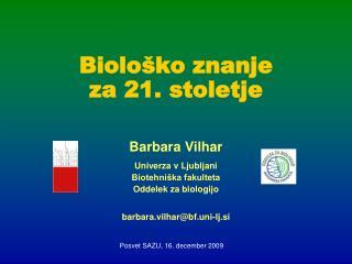 Biološko znanje za 21. stoletje