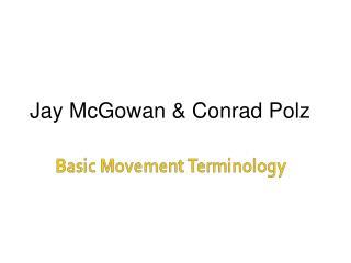 Jay McGowan & Conrad Polz