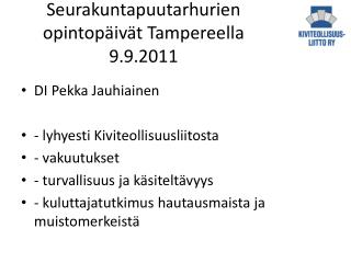 Seurakuntapuutarhurien opintopäivät Tampereella 9.9.2011