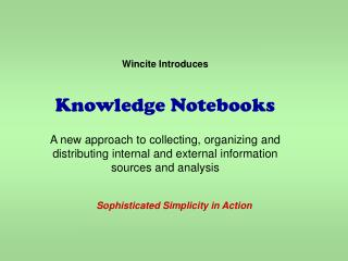 Wincite Introduces  Knowledge Notebooks