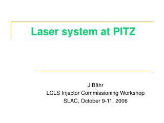 Laser system at PITZ