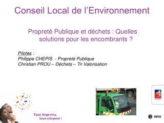 Propreté Publique et déchets : Quelles solutions pour les encombrants ? Pilotes  :