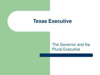 Texas Executive