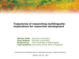 Mariam Attia    (Durham University)  Prue Holmes    (Durham University)