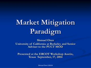 Market Mitigation Paradigm