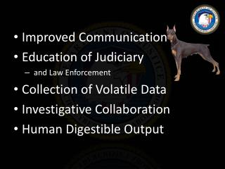 Improved Communication Education of Judiciary   and Law Enforcement  Collection of Volatile Data