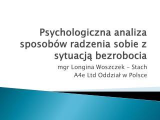 Psychologiczna analiza sposobów radzenia sobie z sytuacją bezrobocia