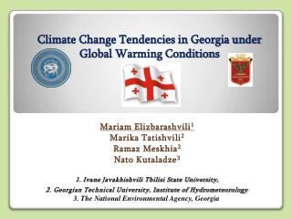 Climate Change Tendencies in Georgia under Global Warming Conditions