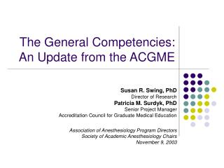 The General Competencies:  An Update from the ACGME