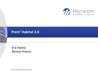 Prem� Habitat 2.0