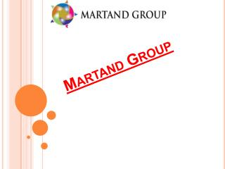 Martand Group services providing consistent business results