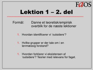 Lektion 1 – 2. del
