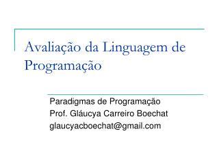 Avaliação da Linguagem de Programação
